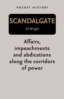 Pocket History: Scandalgate