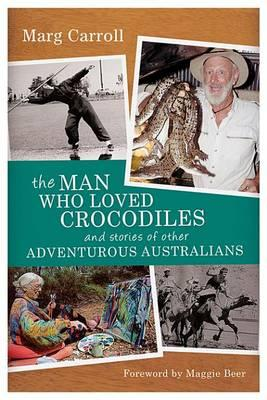 The Man Who Loved Crocodiles