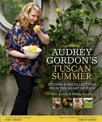 Audrey Gordon\'s Tuscan Summer