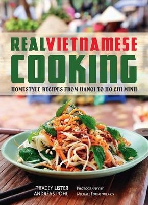 Real vietnamese cooking tracey lister 9781742705262 real vietnamese cooking forumfinder Choice Image