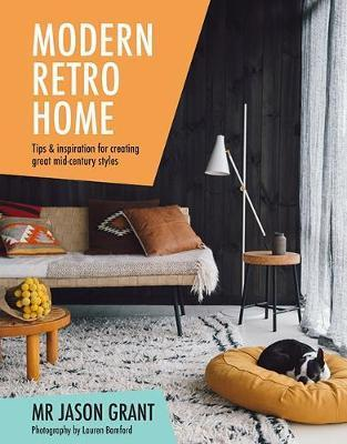 Modern Retro Home : Tips U0026 Inspiration For Creating Great Mid Century Styles