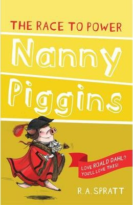 Nanny Piggins and the Race to Power 8