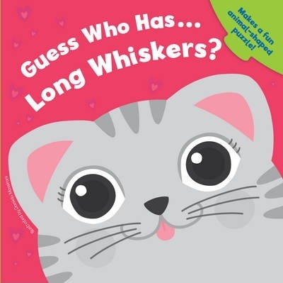 Guess Who Has... Long Whiskers?