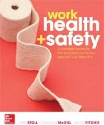 Work Health and Safety  A complete course for the CIV and Diploma Courses BSB41412 and BSB51312