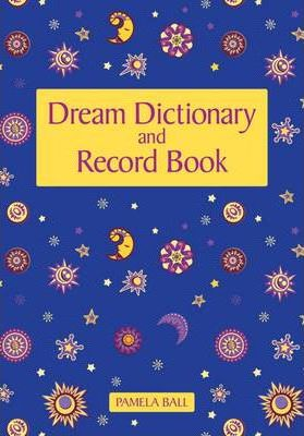 Dream Dictionary and Record Book
