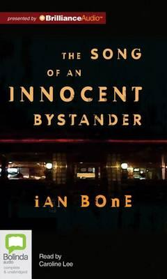 Image result for The Song of an Innocent Bystander by Ian Bone