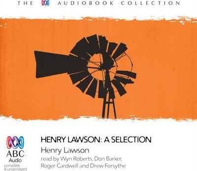 Henry Lawson: A Selection