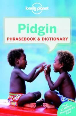 Lonely Planet Pidgin Phrasebook & Dictionary
