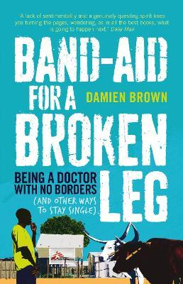 Band-Aid for a Broken Leg