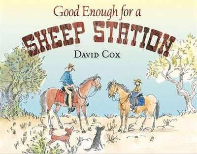 Good Enough for a Sheep Station