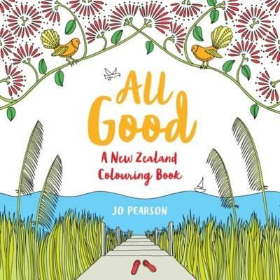 All Good : A New Zealand Colouring Book