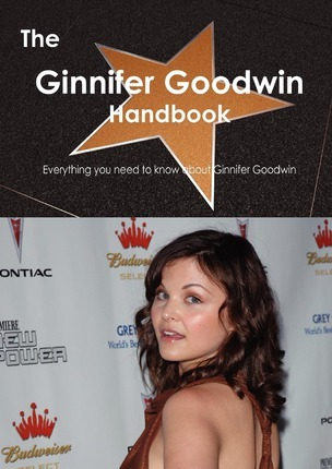 The Ginnifer Goodwin Handbook - Everything You Need to Know about Ginnifer Goodwin