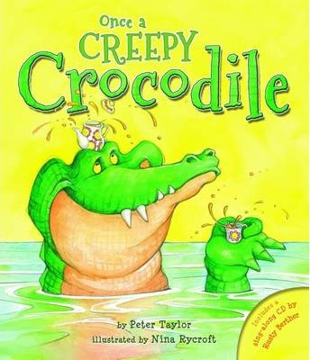 Once a Creepy Crocodile