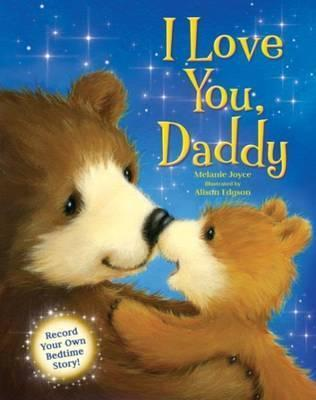 I Love You, Daddy Read Record Play