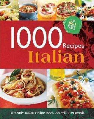 Eat Italian 1000 Recipes Collection