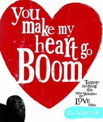 You Make My Heart Go Boom