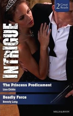 The Princess Predicament/deadly Force
