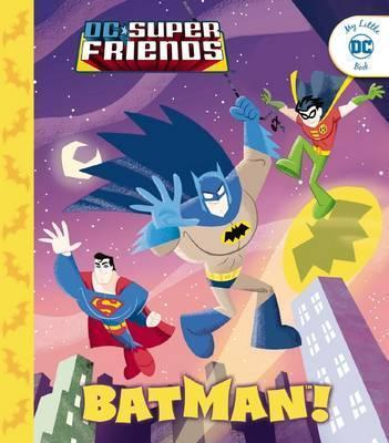 DC Super Friends: Batman!