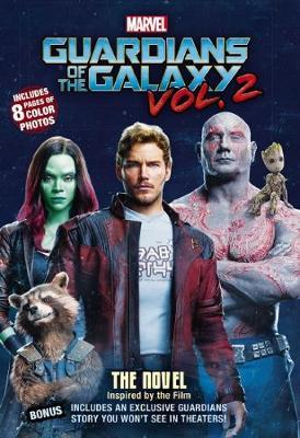 Marvel Guardians of the Galaxy Vol. 2: Movie Novel