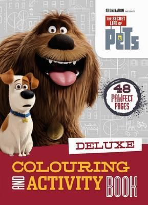 The Secret Life of Pets - Deluxe Colouring and Activity Book