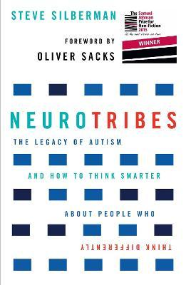 NeuroTribes (international edition): The Legacy of Autism and How to Think Smarter About People Who Think Differently