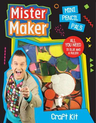 Mister Maker Craft Kit Mini Pencil Pals