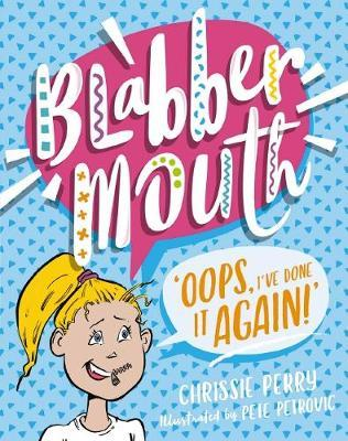Blabbermouth #1: Oops, I've Done it Again!