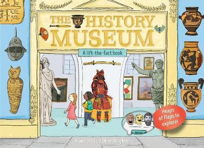 A Lift-the-Flap Book: The History Museum