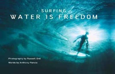 Surfing : Water is Freedom