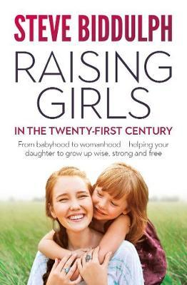 Raising Girls in the 21st Century