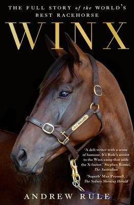 Winx  The Full Story of the World's Best Racehorse