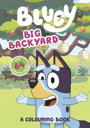 Bluey: Big Backyard