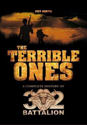 The terrible ones : The complete history of 32 Battalion (two volumes)