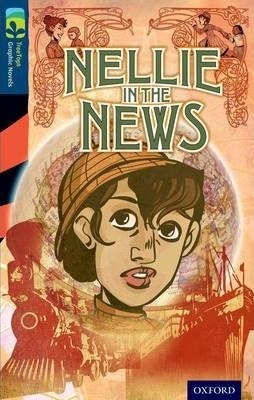 Oxford Reading Tree Treetops Graphic Novels: Level 14: Nellie in the News