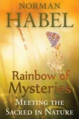 Rainbow of Mysteries : Meeting the Sacred in Nature