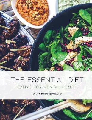 The Essential Diet : Eating for Mental Health
