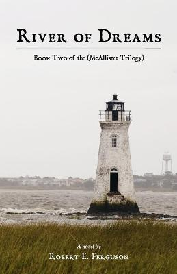 River of Dreams  Book Two of the (McAllister Trilogy)