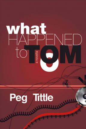 What Happened to Tom?