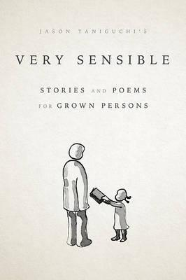 Very Sensible Stories and Poems for Grown Persons