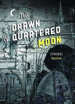 This Drawn & Quartered Moon