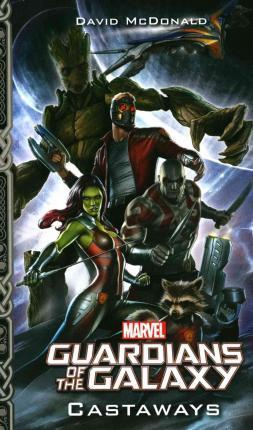 Marvel Guardians of the Galaxy: Castaways Cover Image