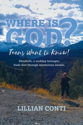 Where is God? Teens Want to Know!