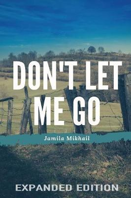 Don't Let Me Go (Expanded Edition)