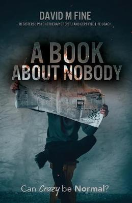 A Book about Nobody  Can Crazy be Normal