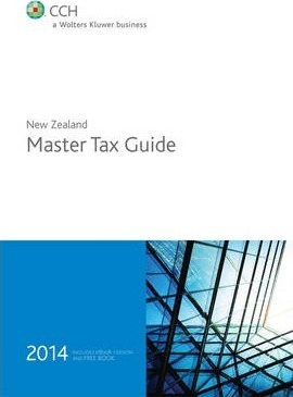 new zealand master tax guide 2014 cch 9781775470519 rh bookdepository com CCH Sales Tax CCH Tax Products