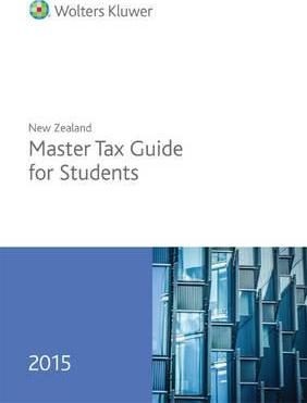 new zealand master tax guide for students 2015 cch 9781775470960 rh bookdepository com GoSystem Tax CCH Sales Tax
