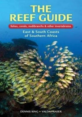 The reef guide : Fishes, corals, nudibranchs & other invertebrates