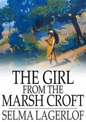 The Girl from the Marsh Croft: And Other Stories