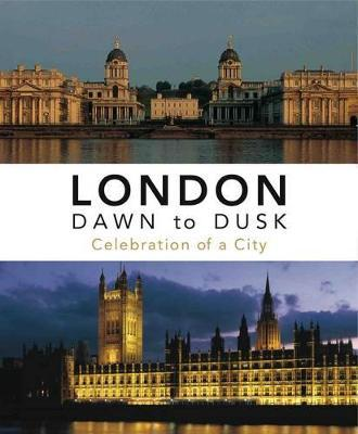 London Dawn to Dusk, 4th revised Edn