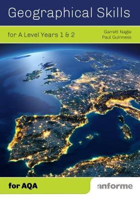 Geographical Skills for A Level Years 1 & 2 - for AQA